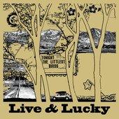 Live & Lucky