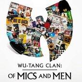 Wu-Tang: Of Mics and Men