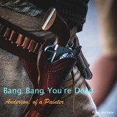 Bang Bang Youre Dead Cover.jpg