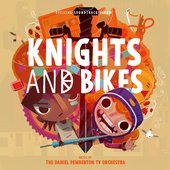 Knights And Bikes (Original Soundtrack From The Videogame)