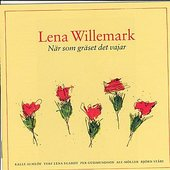 Lena Willemark - När Som Gräset Det Vajar