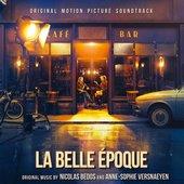 La Belle Epoque (Original Motion Picture Soundtrack)