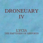 Droneuary IV - The Emptiness of Airports