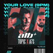 Your Love (9PM) - Single