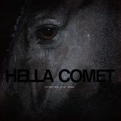 Hella Comet - Celebrate Your Loss