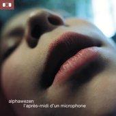 L'Après-Midi D'Un Microphone (New Line Edition)
