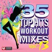 35 Top Hits, Vol. 13 - Workout Mixes