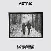 Dark Saturday - Dirt Road Edition