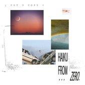 Haiku from Zero (Remixes) - Single