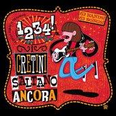 1,2,3,4 I Cretini saltano ancora: An Italian Tribute to the Ramones