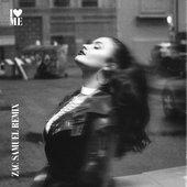 I Love Me (Zac Samuel Remix) - Single