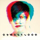Dancefloor (Remixes) - Single