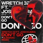 Don't Go (Almanac Remix) [feat. Josh Kumra]