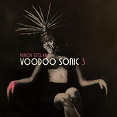 Voodoo Sonic (The Trilogy, Pt. 3)