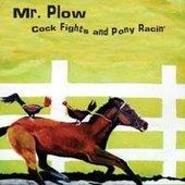 Cock Fights And Pony Racin'