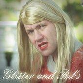 Glitter and Ribs