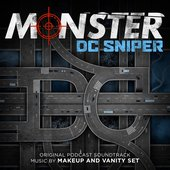 Monster: DC Sniper (Original Podcast Soundtrack)