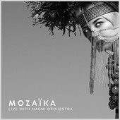 MOZAÏKA (feat. NAONI Orchestra) [LIVE WITH NAONI ORCHESTRA]