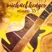 Miami '85 Deluxe Edition (includes 18 bonus tracks)