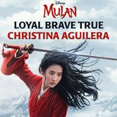 "Loyal Brave True (From ""Mulan"")"