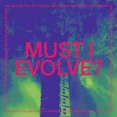 MUST I REVOLVE? - EP