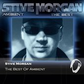 Stive Morgan The Best Of Ambient