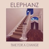 Elephanz Time for a change (Deluxe Edition)