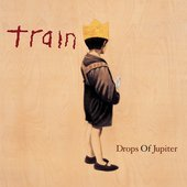 Drops of Jupiter (20th Anniversary Edition)