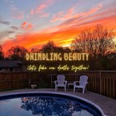 Dwindling Beauty (Let's Fake Our Deaths Together) - Single