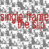 The Slip (2014 Mix)