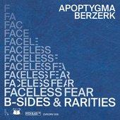 Faceless Fear (B-Sides & Rarities)