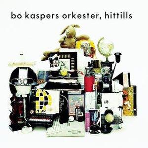 Bild för 'Bo Kaspers Orkester - Hittills'