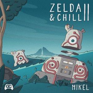 Image for 'Zelda & Chill 2'