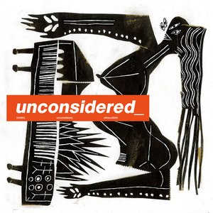 Image for 'unconsidered_'