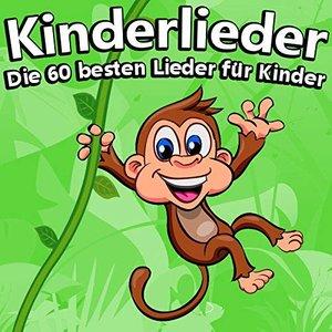 Image for 'Kinderlieder, die 60 besten Lieder für Kinder'