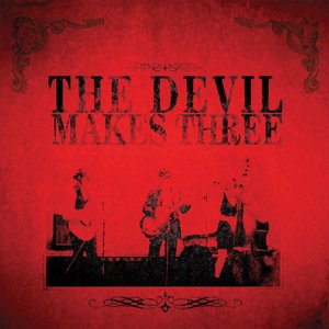 Image for 'The Devil Makes Three'