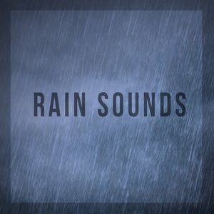 Image for 'Rain Sounds'
