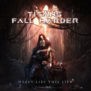 Image for 'Heavy Lies This Life'