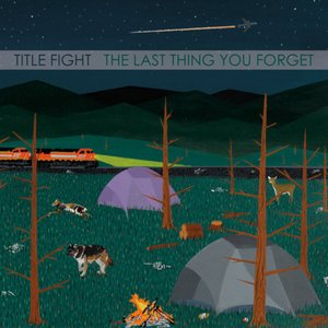 Image for 'The Last Thing You Forget'