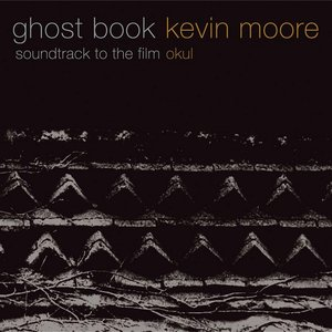 Image for 'Ghost Book: Soundtrack to the Film Okul'