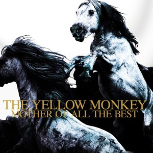 'THE YELLOW MONKEY MOTHER OF ALL THE BEST (Remastered)'の画像