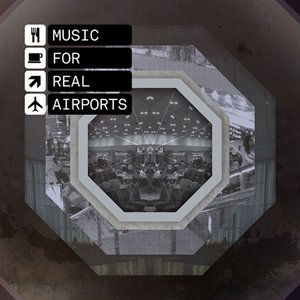 Zdjęcia dla 'Music for Real Airports'