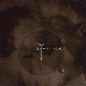 Image for 'Glow Dying Sun'