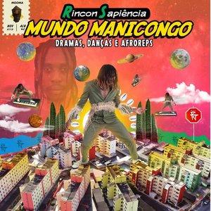 Image for 'Mundo Manicongo: Dramas, Danças e Afroreps'