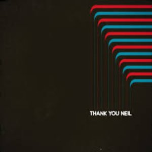 Image for 'Thank You Neil'