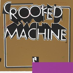 Image for 'Crooked Machine'