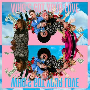 Image for 'Who's Got Your Love'