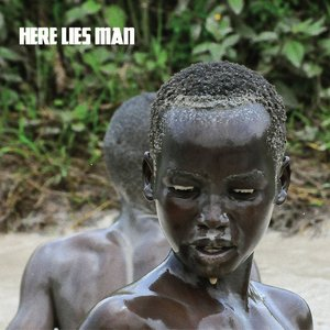 Image for 'Here Lies Man'