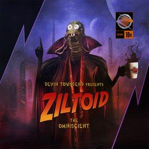 Image for 'Presents: Ziltoid The Omniscient'