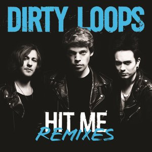 Image for 'Hit Me Remixes'